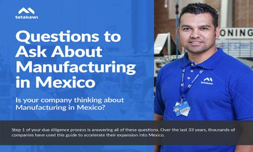 电子书:关于在墨西哥开展制造业务应询问的问题
